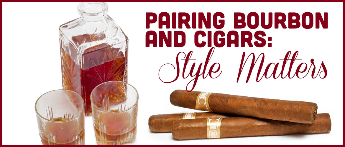 Pairing Bourbon and Cigars: Style Matters